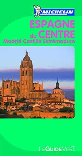 9782067154193: Le Guide Vert Espagne du Centre (GUIDES VERTS/GROEN MICHELIN)
