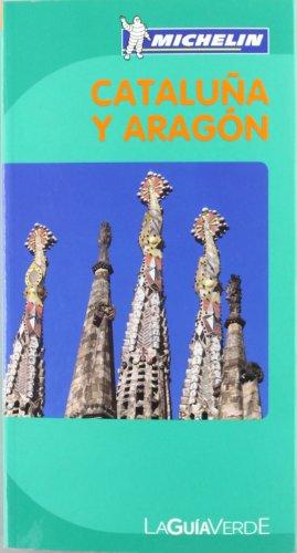 9782067157309: La Guía Verde Cataluña y Aragón (La Guía Verde Michelin)