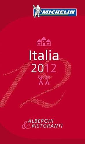 9782067166820: MICHELIN Guide Italia 2012: Hotels & Restaurants (Michelin Red Guide Italia (Italy): Hotels & Restaurants (Italian)) (Italian Edition)