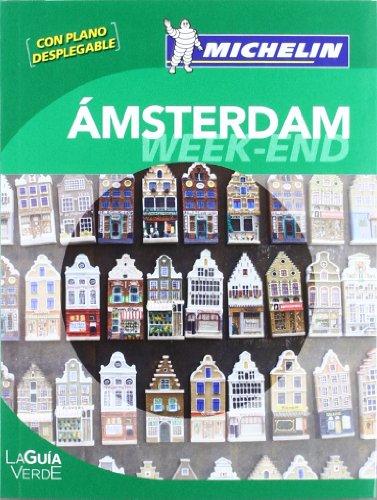 La Guía Verde Week-end Amsterdam (GUIDES VERTS/GROEN: unknown