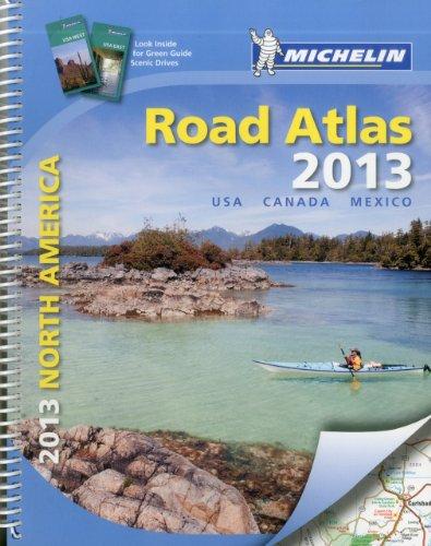 9782067175426: Michelin North America Road Atlas 2013: USA, Canada, Mexico