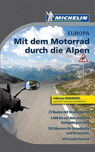 9782067176829: Michelin: Mit dem Motorrad durch Alpen