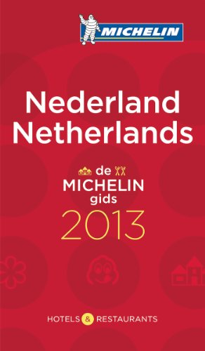 Netherlands 2013 (Michelin Guides) (Dutch and English Edition): Michelin Editions des Voyages