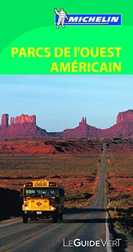 9782067179127: Le Guide Vert Parcs de lOuest am�ricain Michelin