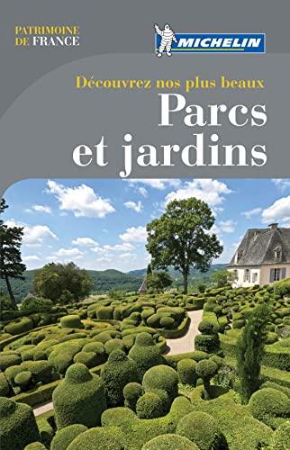 9782067179868: Guide Michelin Decouvrez nos plus beaux parcs et jardins (in French) (French Edition)