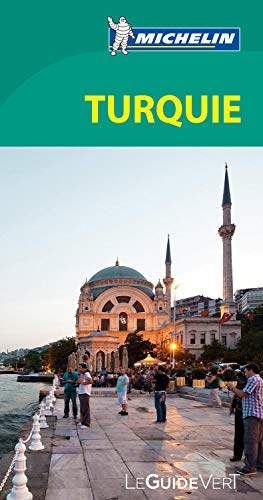 9782067180918: Michelin Green Guide Turquie (Turkey) (in French) (French Edition)
