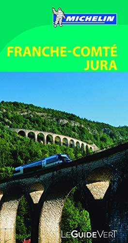 9782067180994: Le Guide Vert Franche-Comté Jura (La guida verde)