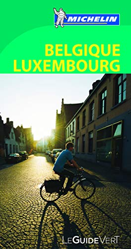 9782067181045: Michelin GReen Guide Belgique Luxembourg (in French) (French Edition)