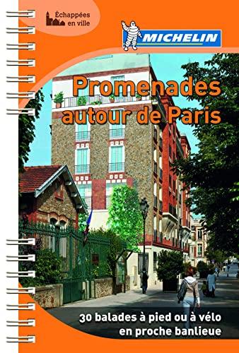 9782067181397: Michelin Promenades autour de Paris (in French) (French Edition)