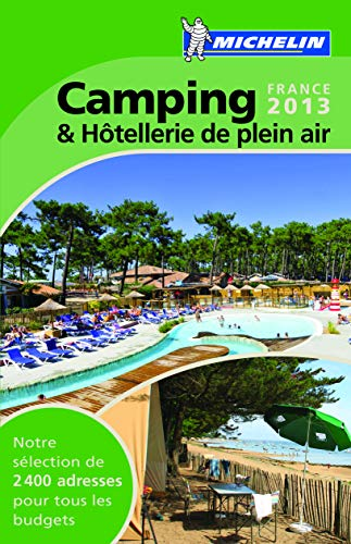 9782067181427: Michelin Green Guide Camping et hotellerie de plein air France (in French) (French Edition)