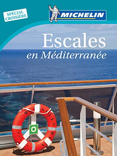 9782067181472: Michelin Guide Escales en Mediterranee (in French) (French Edition)
