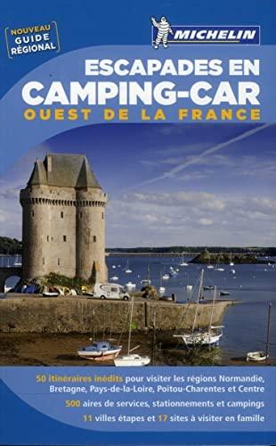 9782067181519: Escapades en Camping-car Ouest de la France Michelin