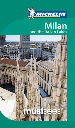 9782067182004: Michelin Must Sees Milan & Italian Lakes (Must See Guides/Michelin)