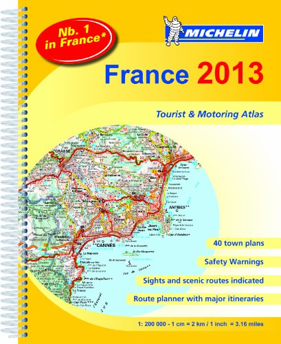 9782067182462: France 2013 (Michelin tourist & motoring atlas - A4 spiral) (Michelin Tourist and Motoring Atlases)