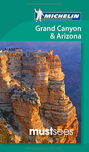 9782067185036: Must Sees Grand Canyon & Arizona (Michelin Must Sees Guide)