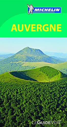 9782067186163: Le Guide Vert Auvergne Michelin