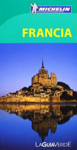9782067187313: La Guía Verde Francia (La Guía Verde Michelin)