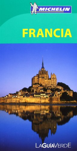 9782067187313: Michelin Green Guide Francia (France) (in Spanish) (Spanish Edition)