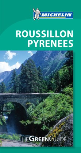 9782067188167: Pyrenees Roussillon Green Guide (Michelin Green Guides)