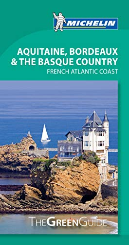 9782067188730: Aquitaine Pays Basque Green Guide (Michelin Green Guide)