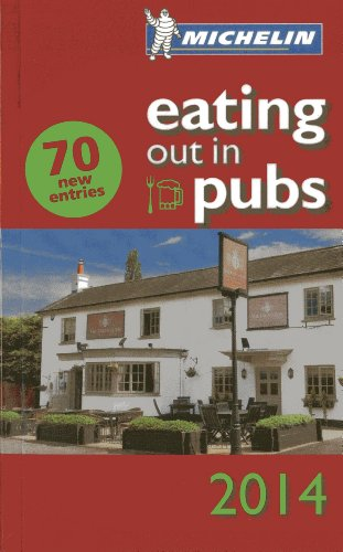 9782067189126: Michelin Eating Out in Pubs 2014: Great Britain & Ireland Good Food in Informal Surroundings (Michelin Guide/Michelin)