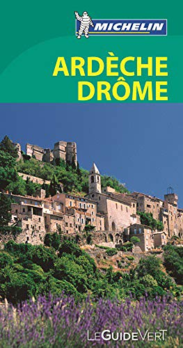 9782067190108: Guide vert Ardeche, Drome [green guide France] (French Edition)