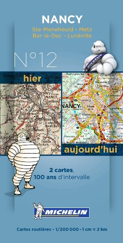 9782067192225: Pack 2 cartes hier/aujourd'hui Nancy Michelin