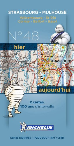 9782067192317: Pack 2 cartes hier/aujourd'hui Strasbourg - Mulhouse Michelin