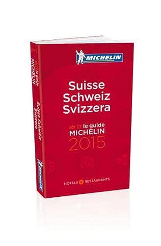 9782067197107: Suisse 2015 (Michelin Guides)