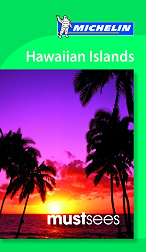 9782067197404: Michelin Must Sees Hawaiian Islands (Must See Guides/Michelin)
