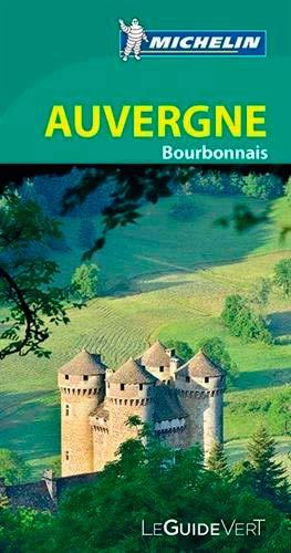 9782067198074: Auvergne : Bourbonnais Guide Vert 2015 (French Edition)