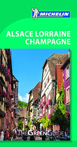 Michelin green guide alsace lorraine champagne -. : target.