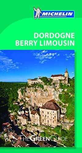 9782067204188: Green Guide Dordogne Berry Limousin (Michelin Green Guide)