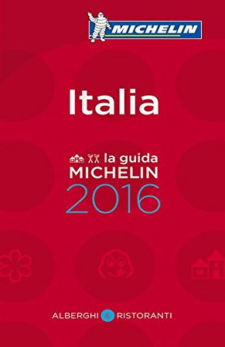 9782067206151: La guida MICHELIN Italia 2016 (La guía MICHELIN)
