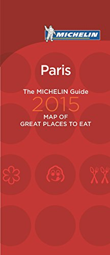9782067206564: Michelin Map of Paris Great Places to Eat 2015 (Map of Great Places to Eat)