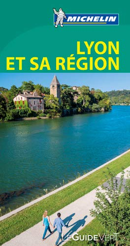 9782067206946: Guide Vert Lyon et sa région [ Green Guide in FRENCH - Lyon ] (French Edition)