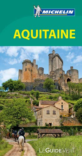 9782067206984: Guide Vert Aquitaine [ Green Guide in FRENCH - Aquitaine ] (French Edition)