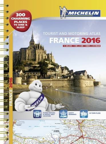 9782067209503: Michelin France 2016 Atlas - A3 Spiral (Tourist & Motoring Atlases) (French Edition)