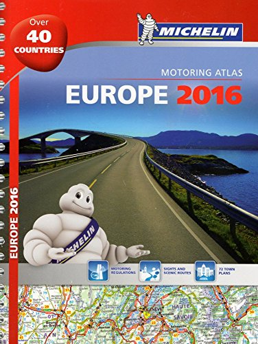 9782067209510: Michelin Europe 2016 Atlas (Michelin Tourist and Motoring Atlas) (French Edition)