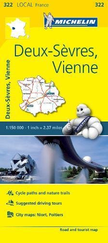 9782067210325: Deux-Sevres, Vienne - Michelin Local Map 322 (Michelin Local Maps)