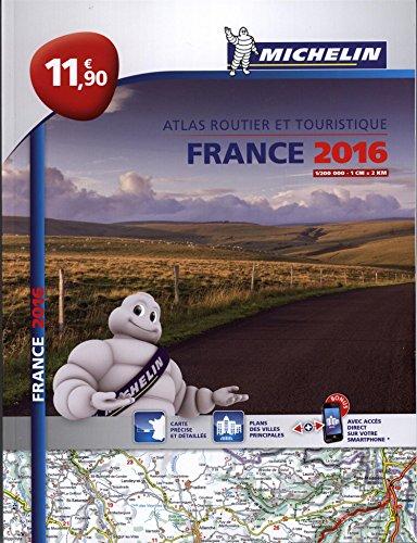 9782067211650: Atlas France 2016 - L'essentiel Michelin (French Edition)