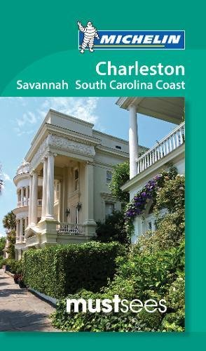 9782067212619: CharlestonSavannah & South Carolina Coast - Michelin Must Sees New (Michelin Tourist Guides)