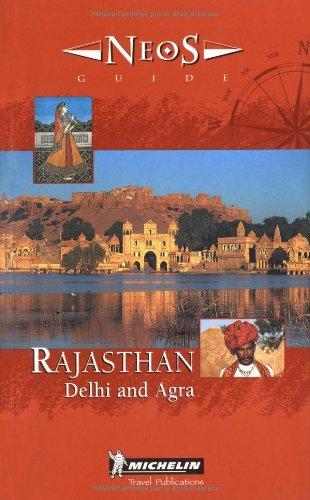 9782068559010: Michelin NEOS Guide Rajasthan, 1e (NEOS Guide)