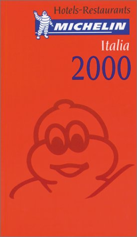 Michelin Red Guide 2000 Italia: Hotels & Restaurants (Michelin Red Guide : Italia, 2000)