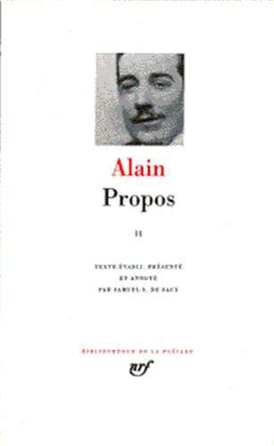 Propos, tome 2 (Bibliotheque de la Pleiade)) (French Edition): Alain