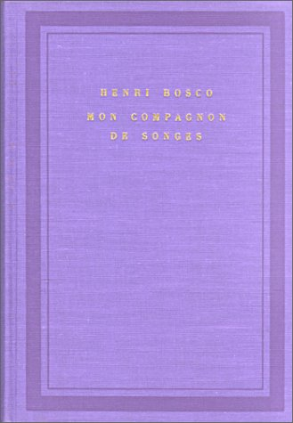 Mon Compagnon De Songes (2070100774) by Henri Bosco