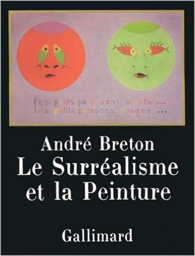 9782070100842: Le Surréalisme et la Peinture