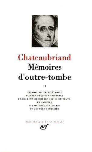 Memoires d'Outre-Tombe 2 (French Edition) (Bibliotheque de la Pleiade): Francois Rene de ...