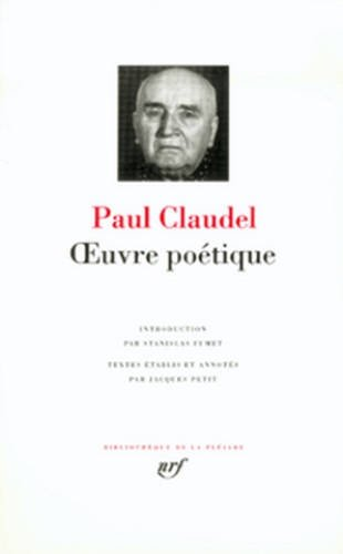 Paul Claudel: Oeuvre Poétique (French Edition): Paul Claudel