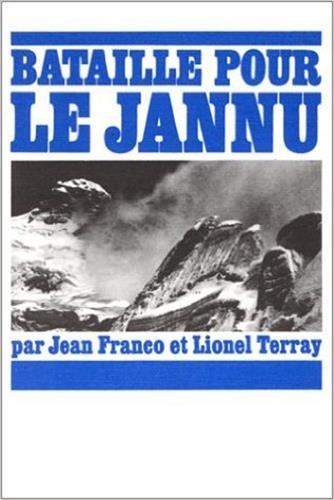 Bataille pour le Jannu: Jean Franco; Lionel